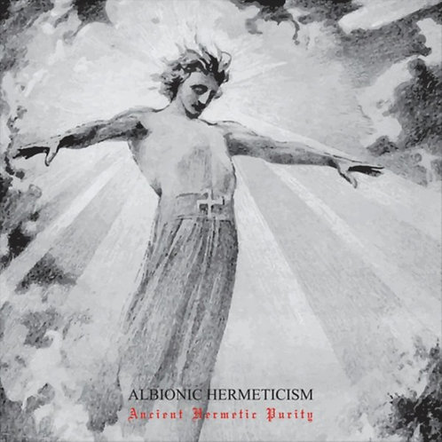 Albionic Hermeticism - Ancient Hermetic Purity CD