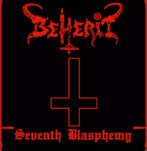 Beherit - Seventh Blasphemy MCD