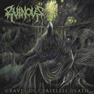 Ruinous – Graves of Ceaseless Death LP