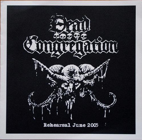 "Dead Congregation – Rehearsal June 2005 7""EP"