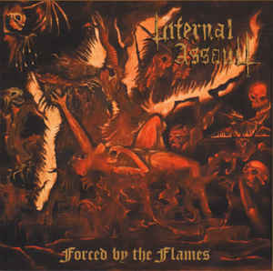 Infernal Assault ‎– Forced By The Flames LP