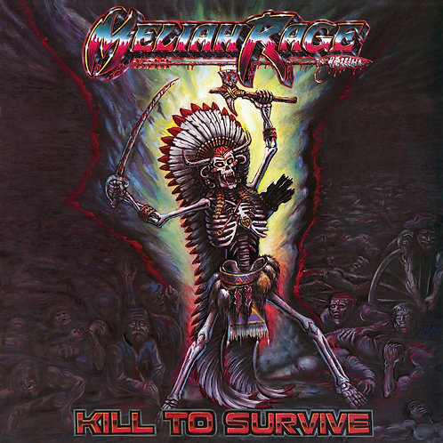 Meliah Rage - Kill to Survive LP