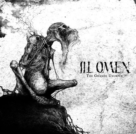 Ill Omen - The Grande Usurper MLP