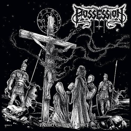 Possession / Spite - Passio Christi - Part I/(Beyond the ) Witch's Spell DIGI-CD
