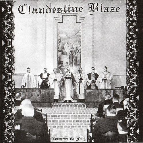 Clandestine Blaze – Deliverers Of Faith CD