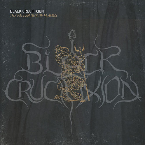 Black Crucifixion – The Fallen One Of Flames LP