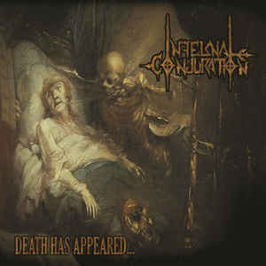 Infernal Conjuration ‎– Death Has Appeared... LP