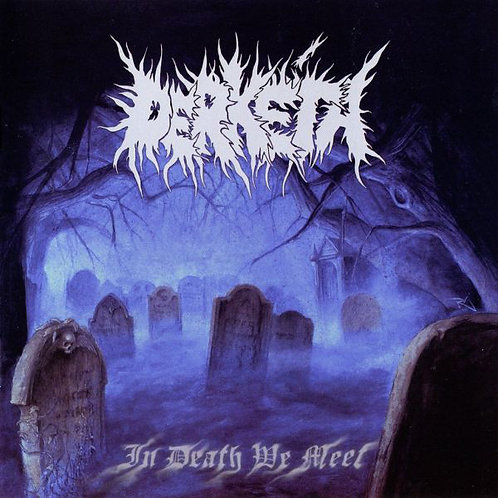 Derketa ‎– In Death We Meet