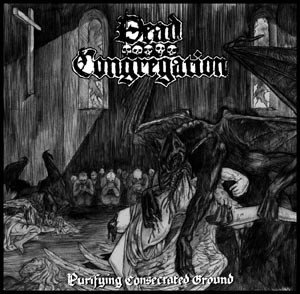 Dead Congregation - Purifying Consecrated Ground MCD