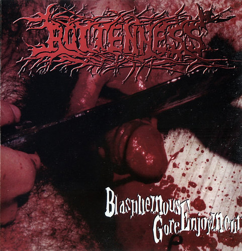 Rottenness – Blasphemous Gore Enjoyment CD
