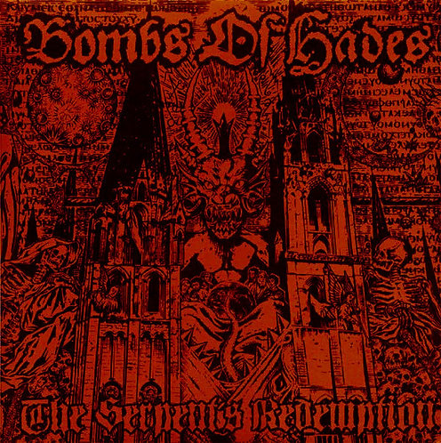 Bombs Of Hades – The Serpent's Redemption LP