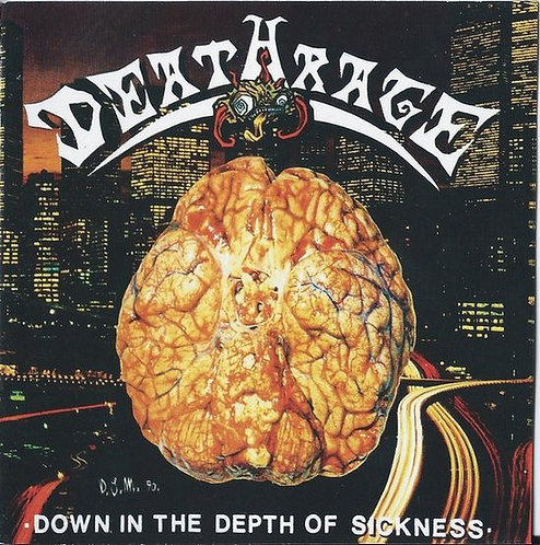 Deathrage – Down In The Depth Of Sickness CD
