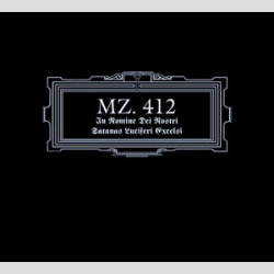 MZ. 412 - In Nomine Dei Nostri Satanas Luciferi Excelsi DIGI-CD
