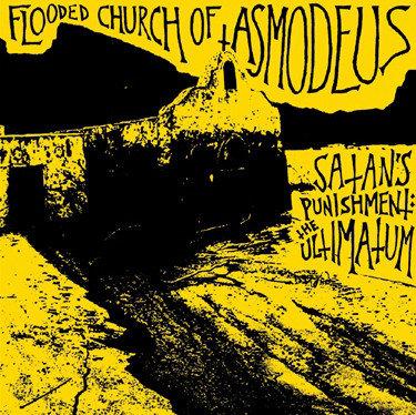 Flooded Church of Asmodeus - Satan's Punishment: The Ultimatum CD