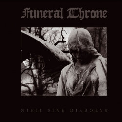 Funeral Throne - Nihil Sine Diabolvs CD