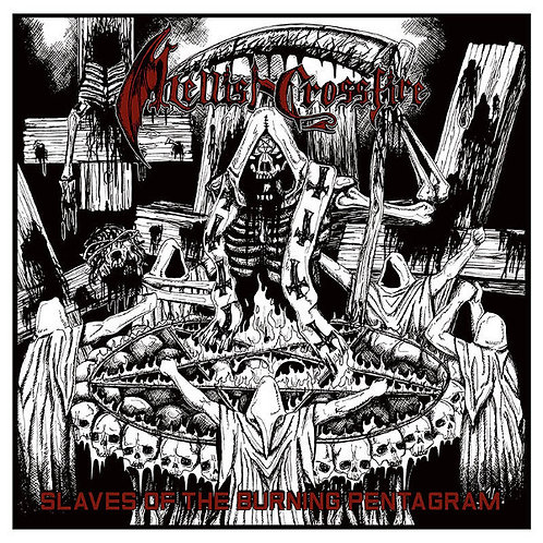 Hellish Crossfire - Slaves Of The Burning Pentagram LP