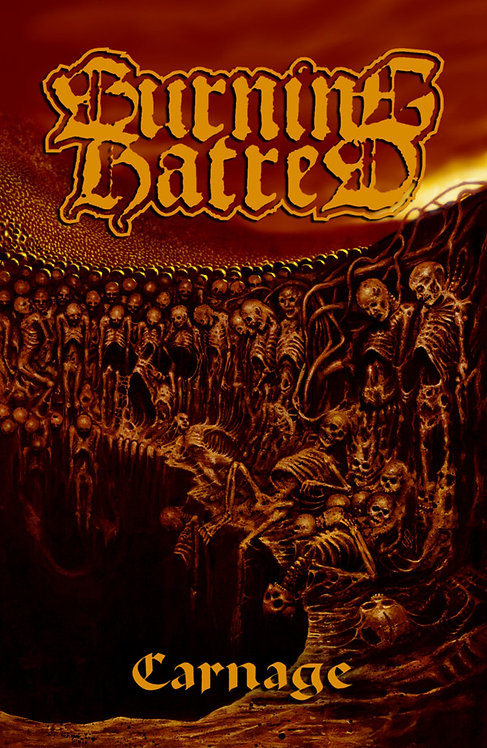 Burning Hatred – Carnage TAPE