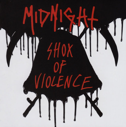 Midnight - Shox Of Violence CD