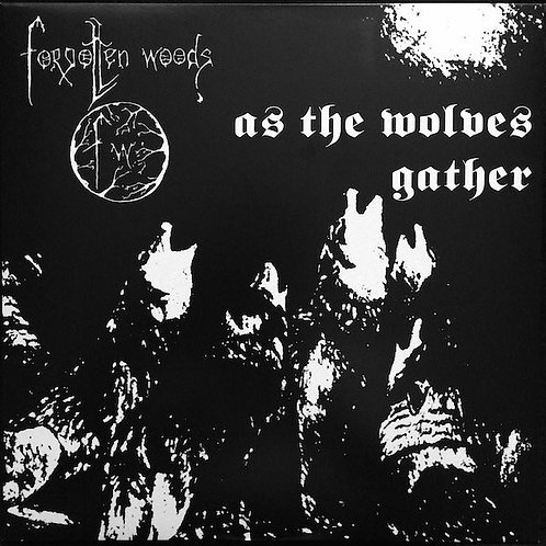 Forgotten Woods - As the Wolves Gather LP