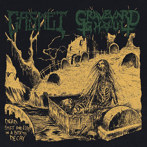 """Casket / Graveyard Ghoul – Dead Stiff And Cold In A Box To Decay 7""""EP"""