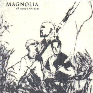 Magnolia - På Djupt Vatten DIGI-CD