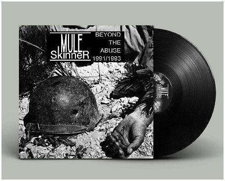 Mule Skinner - Beyond The Abuse 1991-93 LP