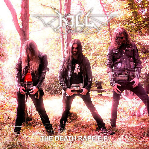 "Kill - The Death Rape EP 7""EP"
