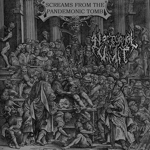 Nocturnal Vomit - Screams From The Pandemonic Tomb CD