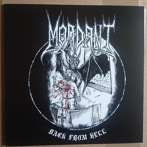 "Mordant - Back from Hell 7""EP"