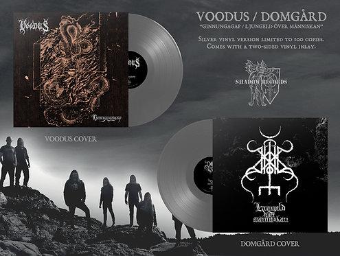 Voodus / Domgård - Ginnungagap / Ljungeld Över Människan LP (Silver Vinyl)