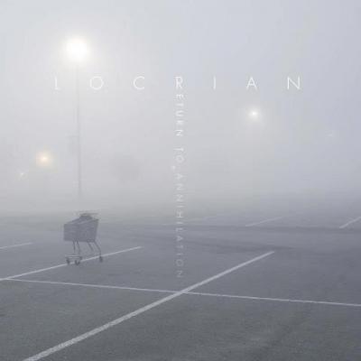 Locrian - Return to Annihilation DIGI-CD