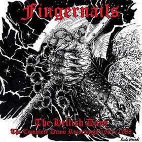 Fingernails - The Hellish Days 2CD