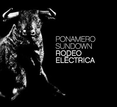 Ponamero Sundown - Rodeo Electrica DIGI-CD