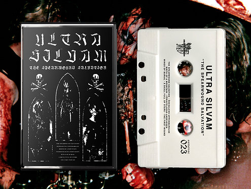 Ultra Silvam - The Spearwound Salvation TAPE