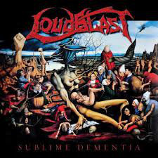 Loudblast - Sublime Dementia DIGI-CD