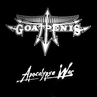 Goatpenis – Apocalypse War LP