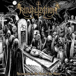 Ritualization - Sacraments to the Sons of the Abyss CD