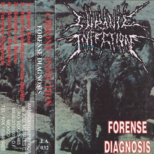 Chronic Infection ‎– Forense Diagnosis TAPE