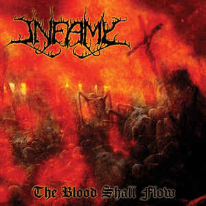 Infamy – The Blood Shall Flow LP
