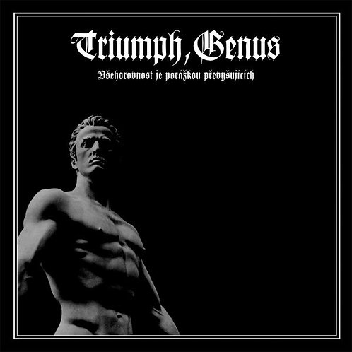 Triumph, Genus – Všehorovnost je Porážkou Převyšujících CD