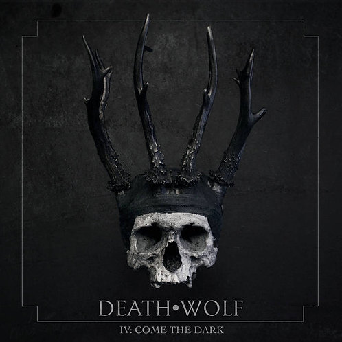 Death Wolf - IV: Come the Dark LP (Black Vinyl)