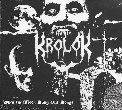 Krolok - When the Moon Sang Our Songs DIGI-CD