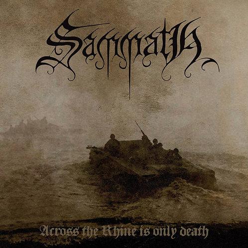 Sammath - Across the Rhine is Only Death DIGI-CD