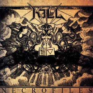 Kill - Necrofiles CD