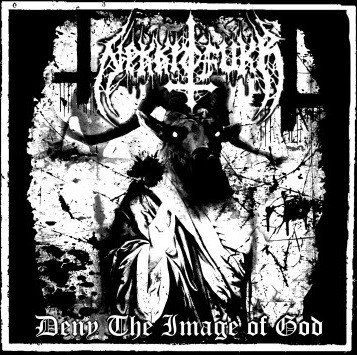 Nekkrofukk - Deny The Image Of God LP