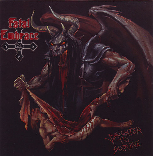 Fatal Embrace - Slaughter To Survive CD