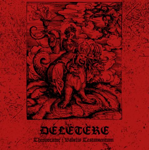 Deletere - Theovorator: Babelis Testamentum MCD