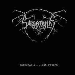 Sargatanas Reign – Euthanasia... Last Resort KLP
