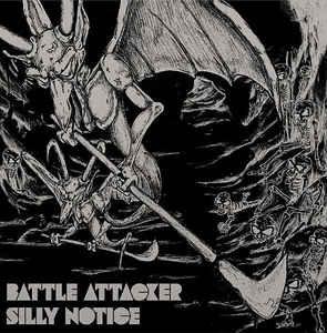 Battle Attacker – Silly Notice LP