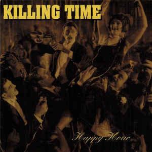 Killing Time – Happy Hour LP
